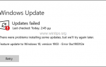 ИСПРАВЛЕНИЕ: Не удалось обновить Windows 10 1903 0xc190012e (решено)