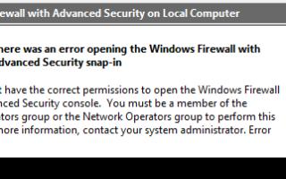 Исправьте брандмауэр Windows с ошибкой оснастки расширенной безопасности 0x5 в Windows 7