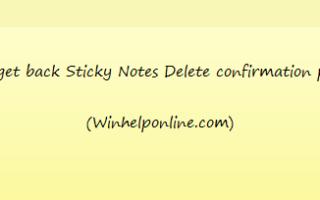 Повторно включите Sticky Notes Удалить запрос подтверждения в Windows