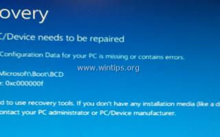 Данные конфигурации загрузки FIX Отсутствует ошибка BSOD 0x000000f в Windows 10/8 / 8.1