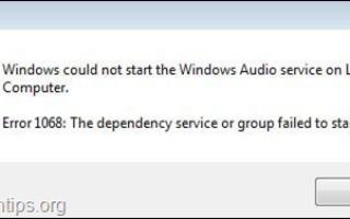 ИСПРАВЛЕНИЕ: Нет звука в Windows 10. Не удается запустить службу аудио 1068 (решено).